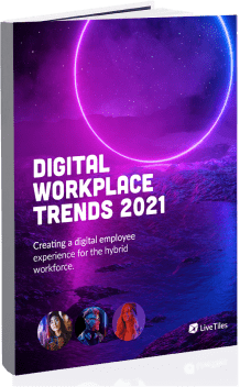 Digital workplace trends 2021